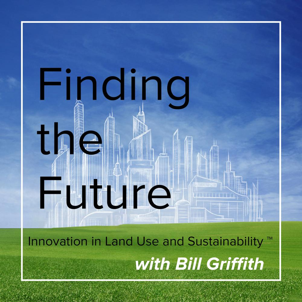Finding the Future: Innovation in Land Use and Sustainability